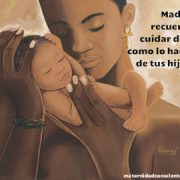 madre cuida de ti como lo haces de tuis hijos