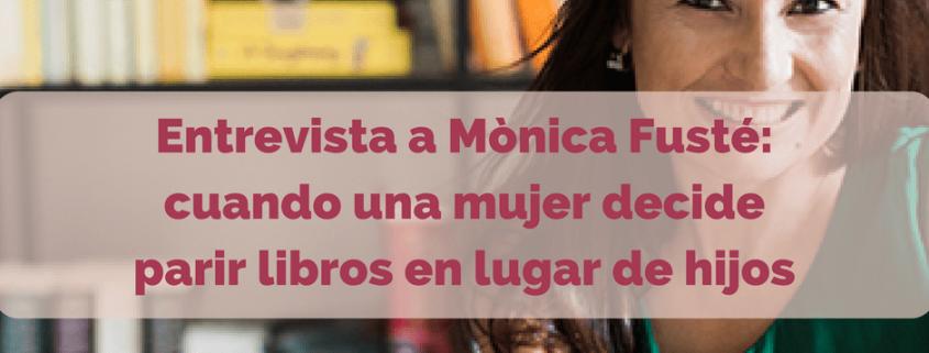 Entrevista a Mònica Fusté
