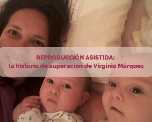 REPRODUCCIÓN ASISTIDA Virginia Márquez